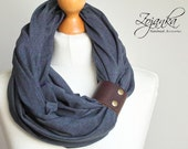 Infinity Scarf with leather cuff, COTTON Loop with leather cuff, infinity scarf, jeans scarf, fashion scarf, scarf with strap,  ZOJANKA