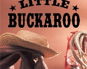 Little Buckaroo Cowboy Wall Decal Removable Cowboy Wall Sticker Lettering