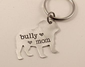Bully Mom/Dad - Hand Stamped, Bulldog Keychain - english bulldog - english bull - bulldog mom - bulldog dad - bully mom - bully dad