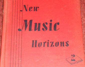 "Vintage Book-""New Music Horizons-Book 2""-1944"