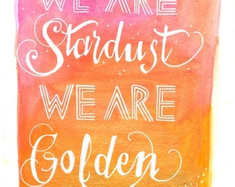 We Are Stardust Watercolor Handwritten Art Poster Print 11x17