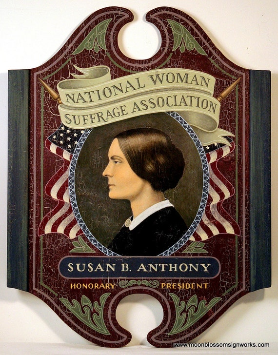 Susan B. Anthony Portrait Hand Painted Wooden Sign