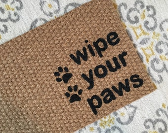 Wipe your Paws Welcome Mat! Cute doormat for dog lovers or cat lovers!