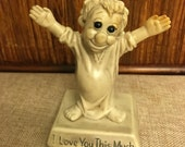 "Russ Berrie ""Love You This Much"" Figurine  1960s UNDER 20"