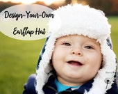 Earflap Hat - Baby Boy Hat - Baby Girl Hat -  Aviator Hat Bomber Hat Cap - Design Your Own