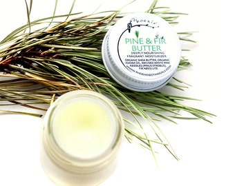Pine & Fir Butter - Refreshing, Jammy Foresty Scent - Silky Moisturizer - Organic, Vegan - 2 oz glass jar