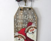 All Fat Jolly Men Welcome Sign, Hand Painted on Reclaimed Barn Wood, Rustic Barn Wood, Christmas Decoration, Welcome Sign, Santa Sign