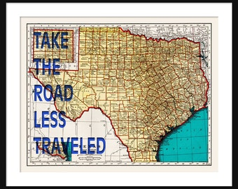 Texas Map Print - Take The Road Less Traveled - Typography
