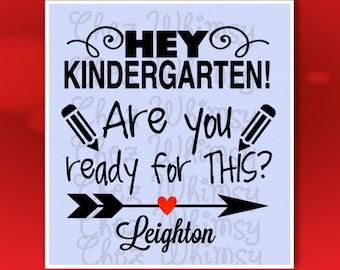Kindergarten SVG, Arrow SVG, Back to School SVG, Girl School Design, Pencil Svg, Hey Kindergarten, Are You Ready for This Design