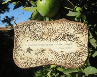 Handmade Inspirational Oscar Wilde Quote Ceramic Plaque