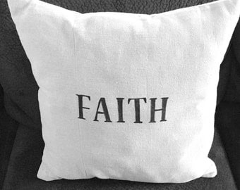 Pillow cover, faith, wedding gift, anniversary gift, throw pillow, home decor, love, accent pillow, personalized pillow