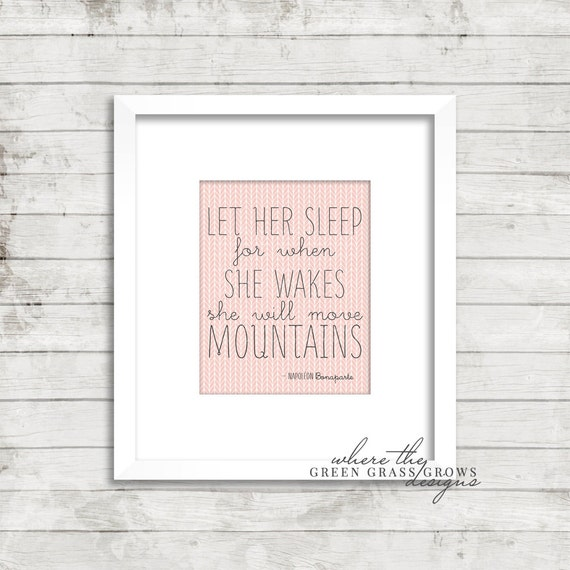 Let her sleep for when she wakes she will move mountains 8x10 Print, Digital Print Digital Nursery Art Girl, Nursery Art, Digital Wall Art