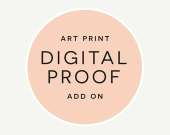 Digital Proof Add On for Personalised Art Print