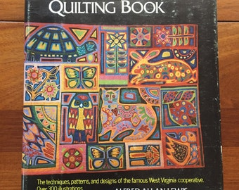 The Mountain Artisans Quilting book by Alfred Allan Lew West Virginia HB 1973