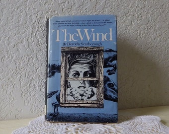 Book: THE WIND. Story about West Texas during the 1920s drought.