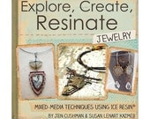 Ranger - Ice Resin - Explore, Create, Resinate Jewelry & Mixed Media Techniques Book - Fast and Free Shipping in USA