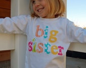 BIG SISTER Shirt, Big Sis Shirt, Big Sister, Sibling Shirt - Choose Sleeve Length and Shirt Color