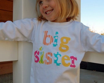 BIG SISTER Shirt, Big Sis Shirt, Big Sister, Sibling Shirt - Choose Sleeve Length and Shirt Color
