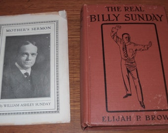 The Real Billy Sunday by Elijah P. Brown - Copyright, 1914 by William A. Sunday
