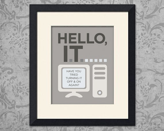 The IT Crowd Inspired Art Print, Hello IT Quote, Various Sizes Available