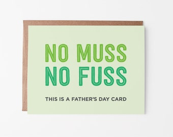 Father's Day Card | No Muss No Fuss Greeting Card | Card for Dad