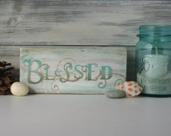 Word Art: Blessed, Farmhouse Decor, hand made, One of a kind, Country chic, wood block