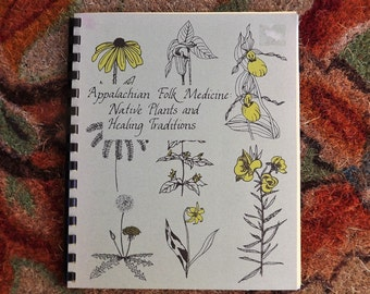 Appalachian Folk Medicine Native & Healing Plants, Native Plant Book, Herb Book, Herbalist, Medical Plants, Garden Reference Book