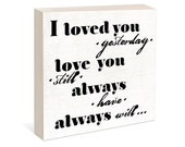 SALE Black Friday I love you Quote  -  Woodblock Art Sign