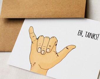 "Shaka ""Eh, Tanks!"" Thank You Card"