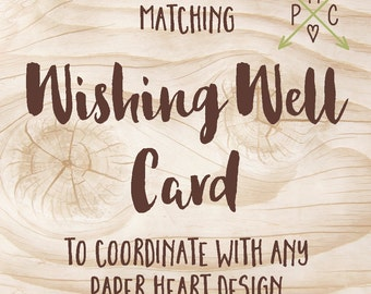ADD ON: Wishing Well Card to coordinate with any Paper Heart Design - Design file