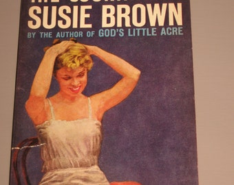 The Courting of Susie Brown Erskine Caldwell Author of God's Little Acre Paperback 1960