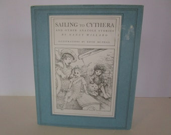 Sailing to Cythera and other Anatole  Stories by Nancy Willard First Edition 1974 Children's Book Vintage