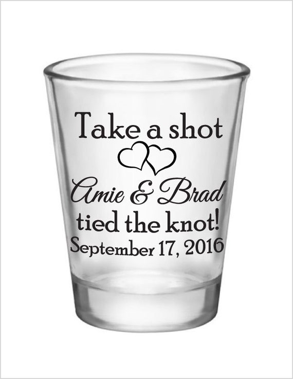 personalized wedding shot glasses take a shot custom names tied the