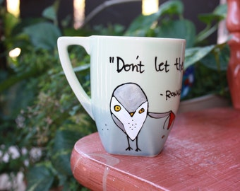 "Made to Order: Ron Weasley ""Don't let the Muggles get you down"" Hand painted, Harry Potter quote mug - Small or Med/Lg with owls"