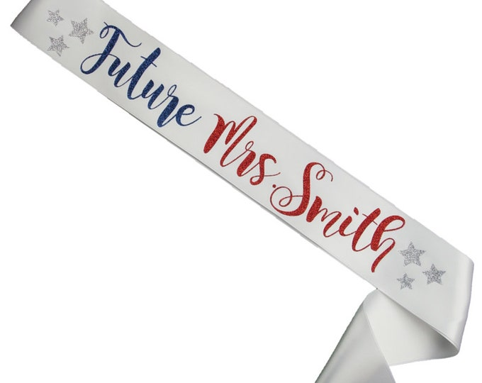 4th of July -  Independence Day -  Bachelorette Sash - Future Mrs. - Fourth of July Pageant - Red White and Blue - Patriotic - Glitter