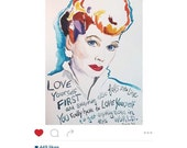 I Love Lucy, Lucille Ball Portrait and inspiring quote (as seen on Lenny Letter instagram)