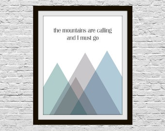 The Mountains Are Calling, 8x10 Wall Art, Geometric Mountain Printable, Adventure Travel Art, Hiker Backpacker Traveler Gift, Typography Art