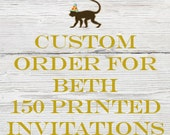 Reserved listing for Beth for 150 Printed Holiday Hoedown Invitations with White Envelopes
