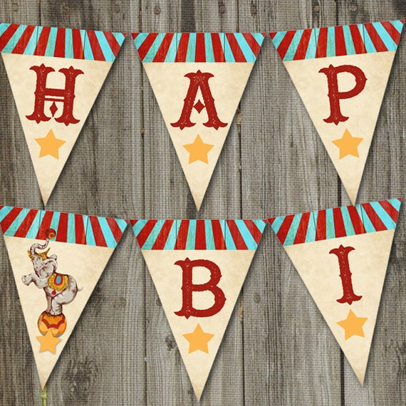 Printable Vintage Birthday Banner ~ Vintage circus birthday printable pendant banner