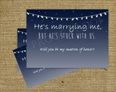 He's marrying me but he's stuck with us SET Will You Be My bridesmaid maid of honor matron of honor set bridal party invite invitation Navy