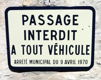 ROAD SIGN - Big Enamel Sign - French Sign, loft Living Industrial, French vintage industrial signage