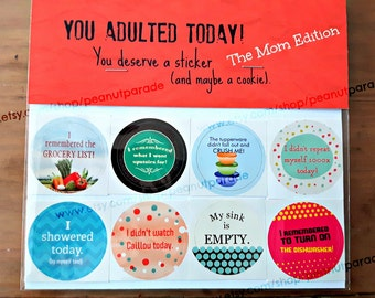 You Adulted Today! [TM] Adulting Reward Stickers - The MOM Edition! Peanut Parade