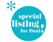 Special listing for Dani