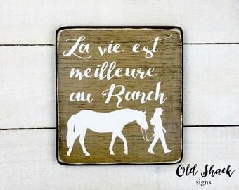 La vie est meilleur au ranch (n#10-008A) enseigne bois, fait main, enseigne chevaux, enseigne en framçais