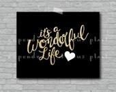 It's a Wonderful Life - 8x10 DIY Printable