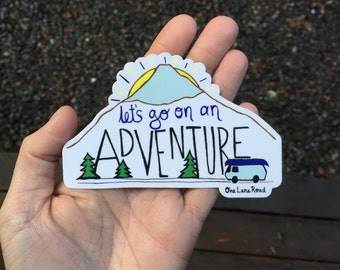 Let's go on an adventure - sticker - mountains, national park, camping, camper van, road trip, nature, wild, gift, illustration, handmade