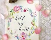 "Hold My Heart Print Wedding or Housewarming Gift, Love Print, Wedding Sign 8""x10"""