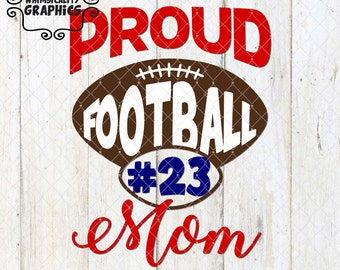 Proud Football Family Including Mom, Dad, Sister, Brother, Grandad, Grandma, Uncle, Aunt with svg, dxf, png Commercial & Personal Use