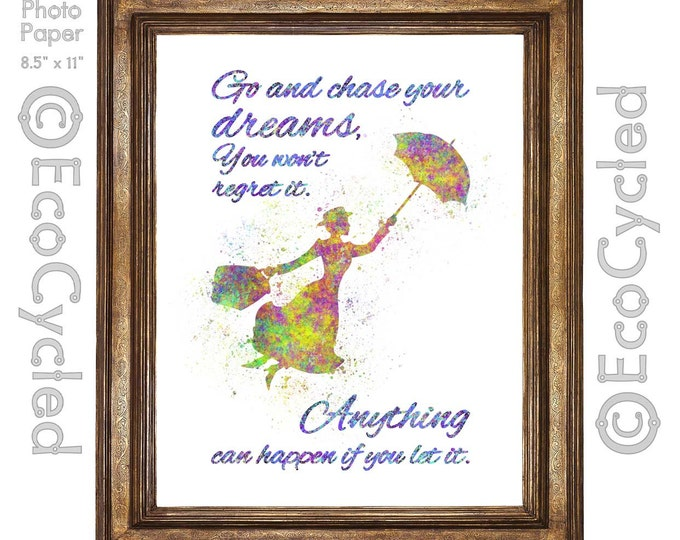 Mary Poppins Chase Your Dreams Anything Can Happen If You Let It Watercolor Print Giclee Art Print Archival Print Wall Art Print Wall Decor