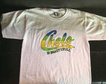 Cholo is beautyfull 90's t-shirt latino la raza hip hop hipster